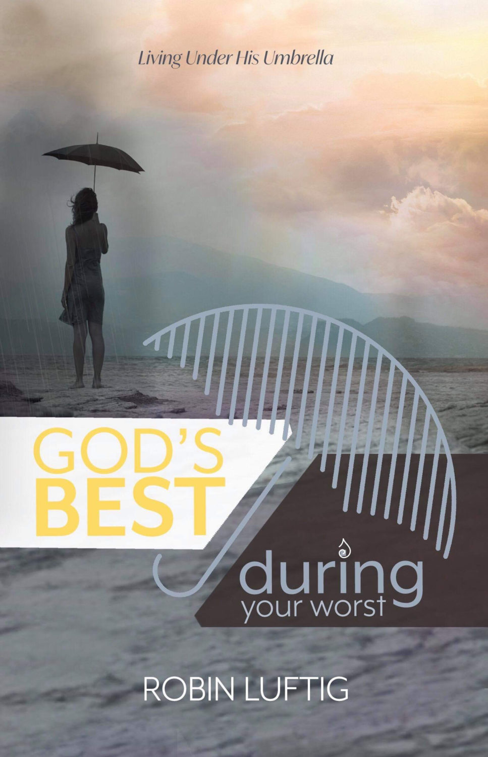 Gods-Best-During-Your-Worst